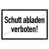 Baustellenschild - Schutt abladen verboten!