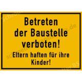 Baustellenschild -  Betreten der Baustelle verboten!