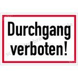 Hinweisschild - Durchgang verboten!