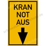 Informationsschild - Kran Not Aus