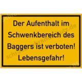 Informationsschild: Der Aufenthalt im  Schwenkbereich...