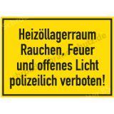 Schild: Heizöllagerraum Rauchen ...