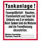 Schild - Tankanlage! Feuergefährlich ...