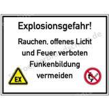 Schild - Explosionsgefahr ....