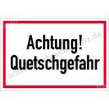 Textschild - Achtung! Quetschgefahr