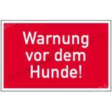Hinweisschild - Warnung vor dem Hunde!
