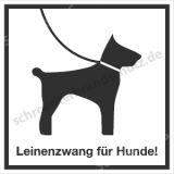 Hinweisschild - Leinenzwang für Hunde!
