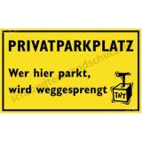 Witzschild - Wer hier parkt, wird weggesprengt