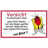 Witzschild - Vorsicht - freilaufender Chef -