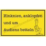 Witzschild - Hinknien, anklopfen und um Audienz...