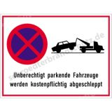 Hinweisschild - Unberechtigt parkende Fahrzeuge ...