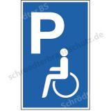 Parkplatzschild - Nur für Behinderte