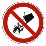 Verbotsschild - Mit Wasser löschen verboten